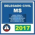 Delegado Civil MS (Mato Grosso do Sul) Polícia Civil 2017