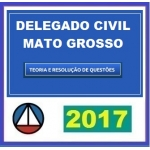 Delegado Civil Mato Grosso MT 2017