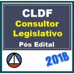 CLDF - Consultor Legislativo PÓS EDITAL (Câmara Legislativa Distrito Federal) C. 2018