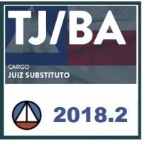 TJ BA Juiz Substituto PÓS EDITAL - 1ª e 2ª Fases - Teoria e Questões (CERS 2018.2) (Tribunal de Justiça da Bahia)