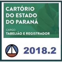 Tabelião e Registrador do Cartório do Estado do Paraná - CERS 2018.2
