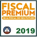 FISCAL PREMIUM (CERS 2019) AUDITOR FISCAL, FISCAL TRIBUTÁRIO, FISCAL DE RENDAS, AGENTE FISCAL DE RENDAS, FISCAL DE TRIBUTOS, FISCAL DO ICMS, FISCAL DO ISS E AUDITOR/SEFAZ