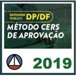 DP DF Defensor Público - PÓS EDITAL - Método CERS de Aprovação (CERS 2019) Defensoria Pública do Distrito Federal