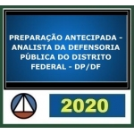 DP DF Analista Preparação Antecipada (CERS 2020) Defensoria Pública do Distrito Federal