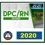 DPC RN - Delegado Civil (CERS 2020) Polícia Civil do Rio Grande do Norte
