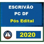 PC DF - Escrivão - Polícia Civil do Distrito Federal PÓS EDITAL (CERS 2020)