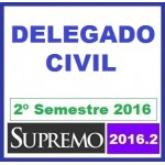 Delegado Civil (Polícia Civil) 2016.2 SUPREMO