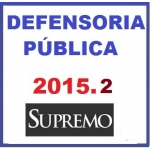 Defensoria Pública 2015.2 - SUPREMO