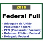 Federal Full 2016/2017 (AGU, DPU, PFN, Delegado Polícia Federal)