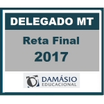 Delegado Civil Mato Grosso - MT Reta Final d. 2017