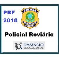 PRF 2018 - Policial Rodoviário Federal, Patrulheiro D. 2018