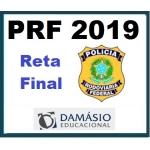 PRF Reta Final - Damásio 2019 (Polícia Rodoviária Federal)