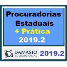 Procuradoria Estadual + Peças Práticas (DAMÁSIO 2019.2) (Procuradorias Estaduais)
