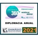 Diplomacia 360º Anual 2021 (CLIO/DAMÁSIO 2021) (Carreiras Internacionais)Internacional