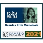 Polícia Militar - Guardas Civís Municipais (DAMÁSIO 2021) Guarda Civil Municipal