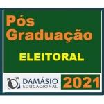 PÓS GRADUAÇÃO (DAMÁSIO 2021) - Direito Eleitoral