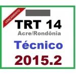 TRT 14 Acre e Rondônia - Técnico Judiciário Administrativo - 2015