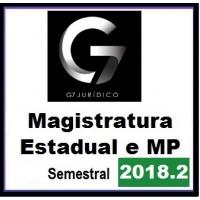 G7 Jurídico - Magistratura Estadual e MP - Semestral - 2018.2