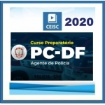 PC DF - Agente de Polícia (CEISC 2020.2)  Polícia Civil do Distrito Federal