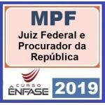 Magistratura Federal e MPF (ENFASE 2019/2020) - Juiz Federal e Procurador da República