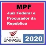 Magistratura Federal e MPF (ENFASE 2020) - Juiz Federal e Procurador da República