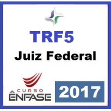 TRF5 - Juiz Federal 2017 (Tribunal Regional Federal 5ª Região - TRF 5)