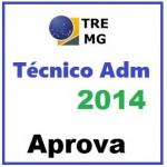 TRE MG - Técnico Administrativo APROVA - Curso novo Premium