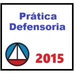 Prática Defensoria Púbica  2015