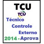 TCU - Técnico Controle Externo 2014 - APROVA