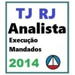 TJ RJ - Analista Execução de Mandados - 2014