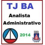 TJ BA - Analista Administrativo  2014