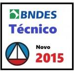 Técnico - BNDES 2015  - Banco Nacional do Sesenvolvimento