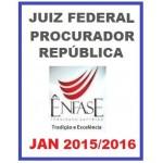 Juiz Federal e Procurador Geral da República MPF - 2015/2016 - Enfase