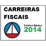 Carreiras Fiscais 2014 (teórico básico)