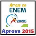 ENEM 2015 - Arrase no ENEM Exame Ensino Médio