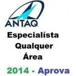 ANTAQ - Especialista - Qualquer área - 2014