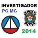 Investigador PC MG - Polícia Civil Minas Gerais 2014