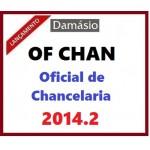 OFICIAL DE CHANCELARIA 2014.2  MINISTÉRIO DAS RELAÇÕES EXTERIORES (OFCHAN)...