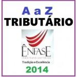 Direito Tributário - A a Z - Enfase 2014 - considerado pós graduação