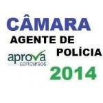 Agente Policia Legislativa - 2014 Novo Pos Edital