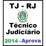 TJ RJ - Técnico Judiciário 2014 - APROVA