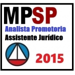 MP SP - Analista Promotoria - Assistente Jurídico -  2015