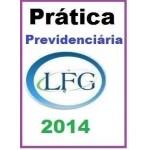 Prática Previdenciária -  - 2014