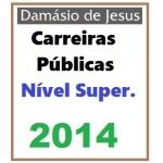 Carreiras Públicas e Fiscais - Nível SUPERIOR  2014...