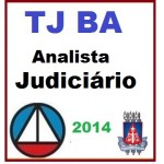 TJ BA - Analista Judiciário -   2014