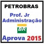 PETROBRAS - Profissional Jr Administração 2015