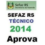 Técnico Tributário SEFAZ RS 2014 - Aprova