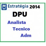 DPU - Técnico Administrativo