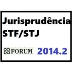 Informativo Jurisprudência STF STJ 2014.2 - Curso Forum