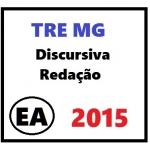 TRE MG - Discursiva Redação - EA Técnico Administrativo 2015
